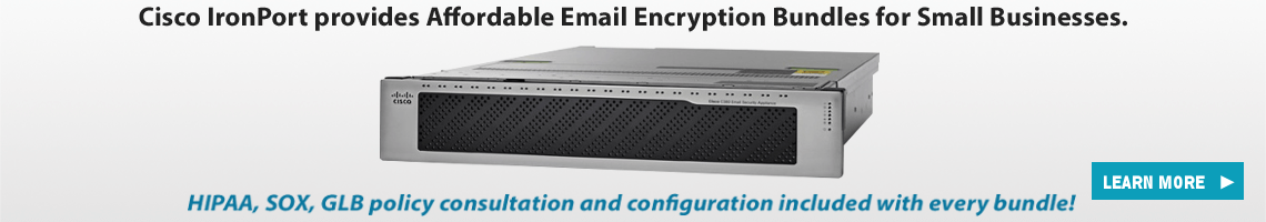 Cisco IronPort Compliance Bundles for Small Businesses!